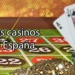 Mejores casinos online españa