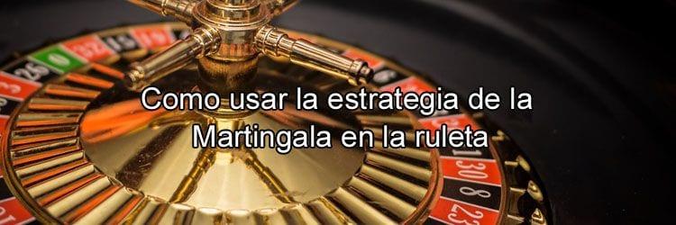 Como usar estrategia martingala ruleta