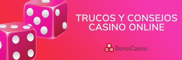 Trucos y consejos casino